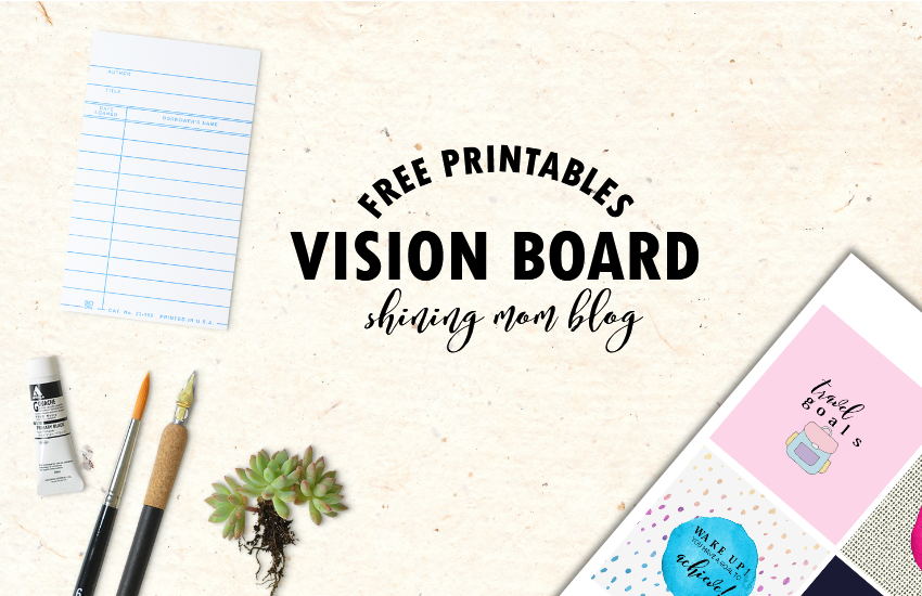 Vision board free printables not yet its a great way to keep you inspired right in front of your eyes scroll along i have some vision board free printables that you can use maxwellsz